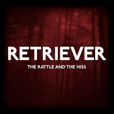 dsr014 : RETRIEVER - The Rattle And The Hiss