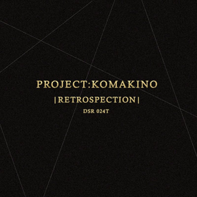 dsr024T : Project Komakino - Retrospection
