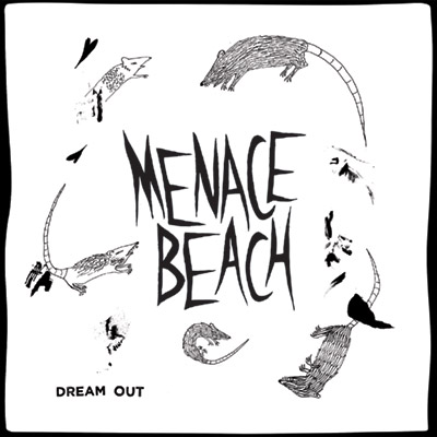dsr055 : Menace Beach - Dream Out