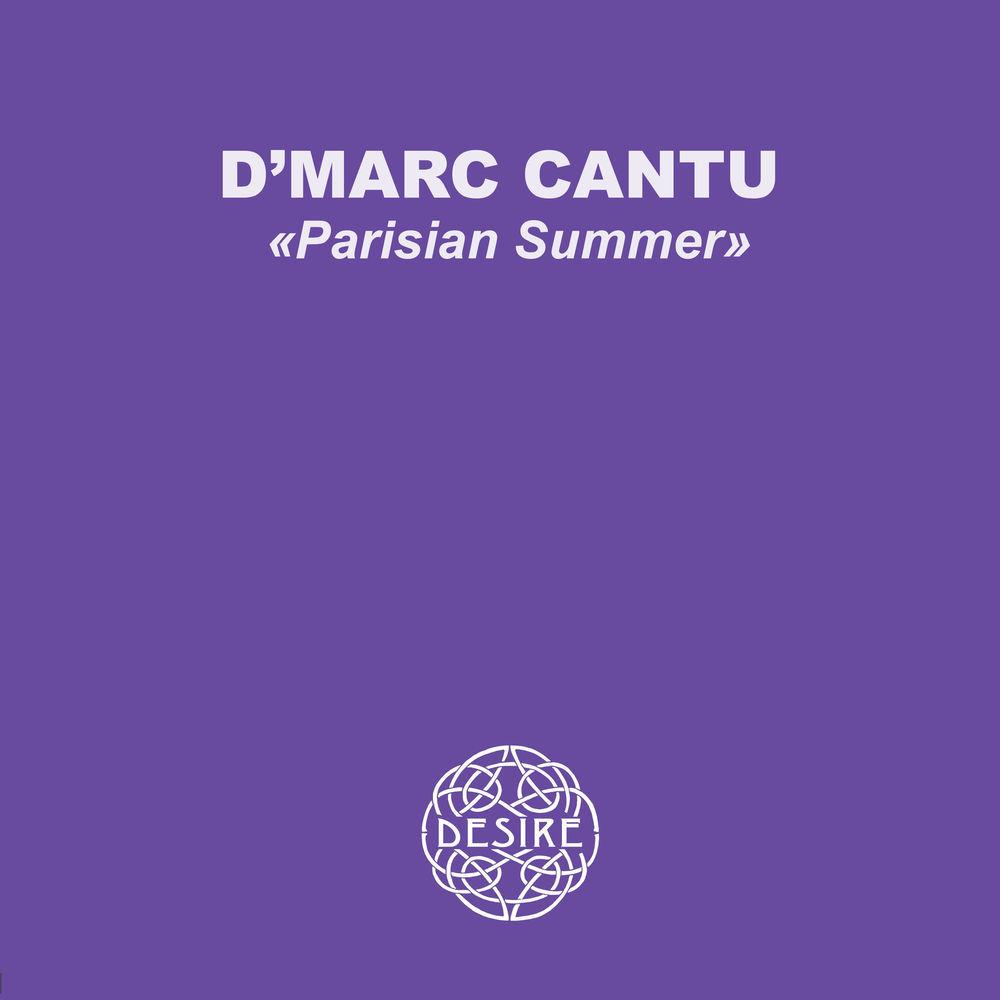 dsr112 : D'Marc Cantu | Parisian Summer