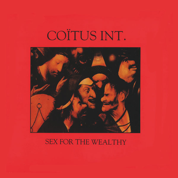 dsr125LP : Coïtus Int | Sex For The Wealthy